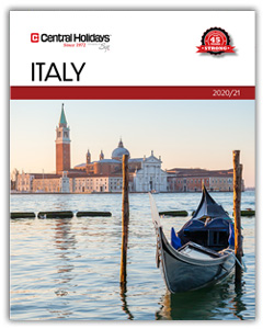 Central Holidays Unveils the Ultimate Experiential Opportunities in  New 2020 Italy Brochure  -- Including New Additions to their Signature Escorted Tours, Culinary Tours,